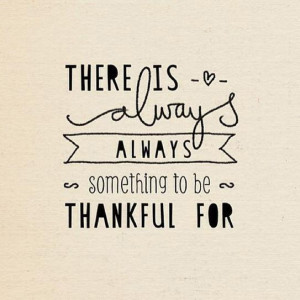 there-is-always-something-to-be-thankful