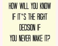 Odluka koja mi je promenila život